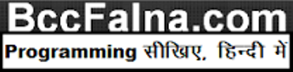 BccFalna.com: TechTalks in Hindi. Be with us, Be ahead.