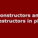PHP Destructor | Constructor in PHP