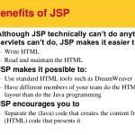 Benefits of JSP - Separating Presentation and Implementation